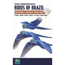 Birds of Brazil The Pantanal & Cerrado of Central Brazil